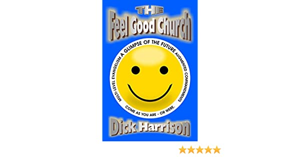 THE FEEL GOOD CHURCH: Augmented Commandments