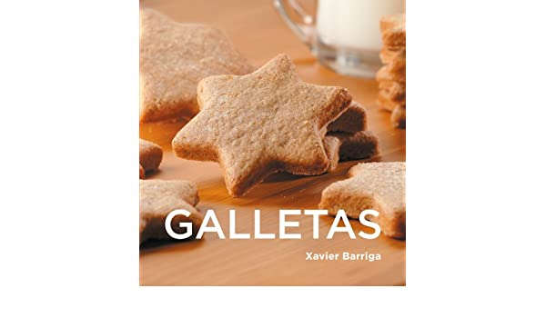 Galletas (Spanish Edition) - Kindle edition by Xavier Barriga. Cookbooks, Food & Wine Kindle eBooks @ Amazon.com.