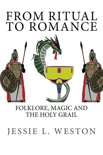Download From Ritual to Romance: Folklore, Magic and The Holy Grail PDF