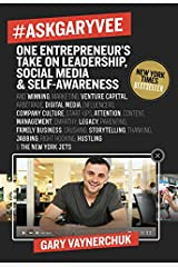 #AskGaryVee: One Entrepreneur's Take on Leadership, Social Media, and Self-Awareness Hardcover