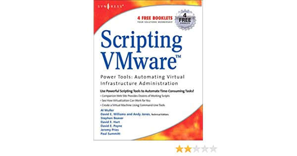 Scripting VMware Power Tools: Automating Virtual