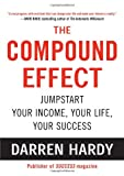 The Compound Effect, Darren Hardy, 1593157134
