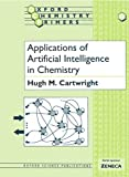 Applications of Artificial Intelligence in Chemistry (Oxford Chemistry Primers)