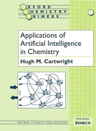 Applications of Artificial Intelligence in Chemistry (Oxford Chemistry Primers) by Oxford University Press