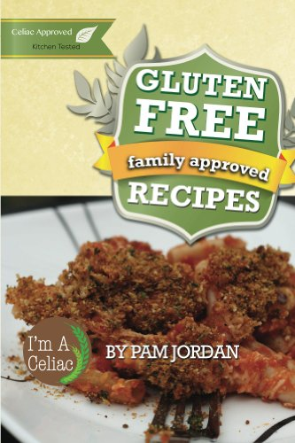 Family approved gluten free recipes pam jordan 9781483953199 read this title for free and explore over 1 million titles thousands of audiobooks and current magazines with kindle unlimited forumfinder Images