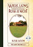 Where Lions Roar at Night, Rosie Boom, 1921161183