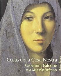 Cosas de la Cosa Nostra par Falcone