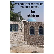 Stories of The Prophets for Children