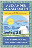 The Saturday Big Tent Wedding Party, Alexander McCall Smith, 030737839X