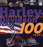 Harley-Davidson 100 Years, Todd Rafferty, 0760313083