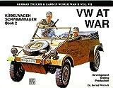 img - for VW at War: Kubelwagen, Schwimmwagen : Book 2 : Development, Testing, Production (Schiffer Military) book / textbook / text book