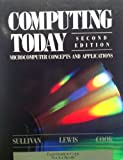 Computing Today, Sullivan, David R. and Lewis, Theodore G., 0395423295