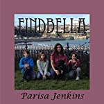 FindBella: The Search to Get Bella Home | Parisa Jenkins