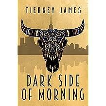 Dark Side of Morning (Wind Dancer Book 1)