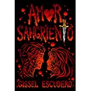 Amor sangriento (Spanish Edition)