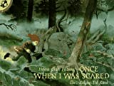 Once When I Was Scared, Helena Clare Pittman and Ted Rand, 0525444076