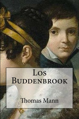 an overview of the patrician family of thomas manns buddenbrooks A patrician family of luebeck merchants droops into oblivion in buddenbrooks:  the decline of a family, a lackluster adaptation of thomas mann's monumental   toronto film review: michael moore's 'fahrenheit 11/9.