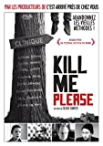"Afficher ""Kill me please"""