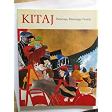 Kitaj: Paintings, Drawings, Pastels