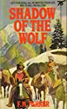 Shadow of the Wolf, F. M. Parker, 0451146050
