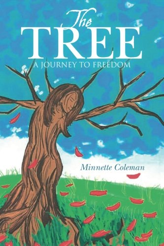 Freedom Tree (The Tree: A Journey to Freedom)