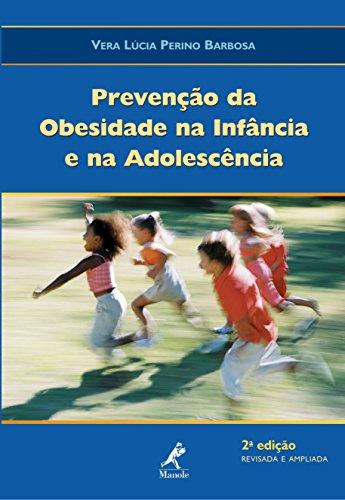 Prevenção da Obesidade na Infância e na Adolescência (Portuguese Edition)