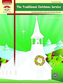 The Traditional Christmas Service 10 Inspiring Advanced #2: 51lARqs kwL SY346