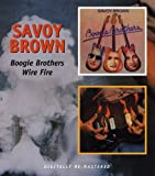 Savoy Brown -  Boogie Brothers / Wire Fire