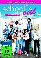 School's Out - Schule war gestern