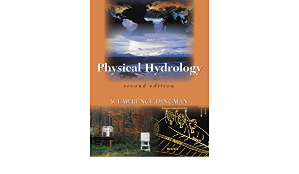 By S Lawrence Dingman Physical Hydrology 2nd Second Edition Aa 8580000825015 Amazon Com Books