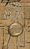 Mark and the Mystic Marble, Will Kalinke, 1426949928