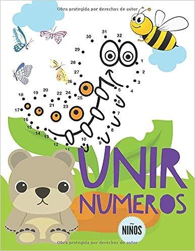 Book's Cover of Unir Numeros: Libro de actividades para niños, Unir puntos infantil, Unir puntos numeros niños 3-6 años. (Español) Tapa blanda – 14 diciembre 2019
