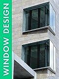 : Window Design
