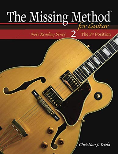 - The Missing Method for Guitar: The 5th Position (Note Reading Series)