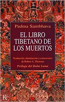 El libro tibetano de los muertos: Como es popularmente