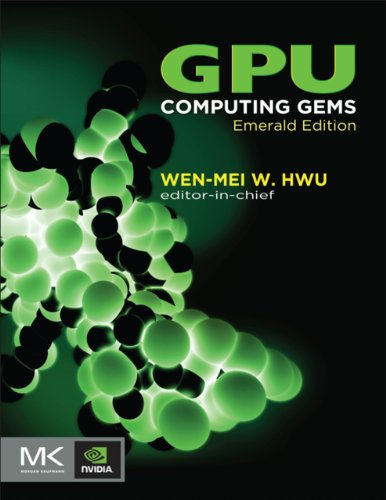 Download GPU Computing Gems Emerald Edition (Applications of GPU Computing Series) Pdf