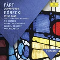 Prt: De Profundis; Grecki: Totus Tuus - 20th Century Choral Masterpieces
