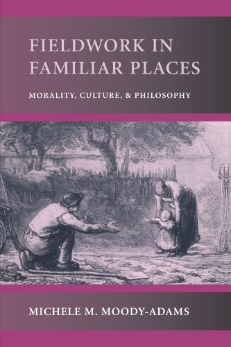 Download Fieldwork In Familiar Places: 1st (First) Edition PDF