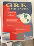 GRE Time-Saver : An Efficient Guide to the General Test, Potter, Merle C., 0961476095