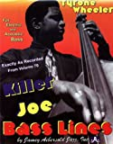 Killer Joe Bass Lines - Transcribed From Volume 70 'Killer Joe'