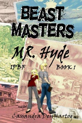 Download Beast Masters: Mr. Hyde (IPBF) (Volume 1) pdf epub