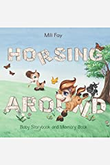 Horsing Around Baby Storybook and Memory Book Paperback