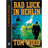 Bad Luck In Berlin: A Penguin Special from Signet (Victor the Assassin)