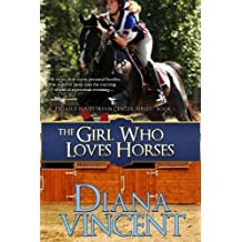The Girl Who Loves Horses (Pegasus Equestrian Center Series Book 1)