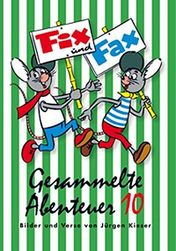 Fix und Fax 10: Gesammelte Abenteuer Band 10