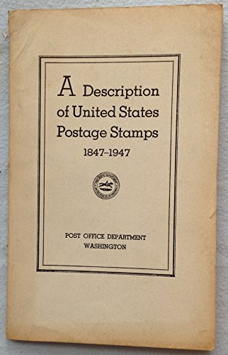 A Description of United States Postage Stamps (1947)