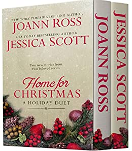 Home For Christmas: A Holiday Duet by [Ross, JoAnn, Scott, Jessica]