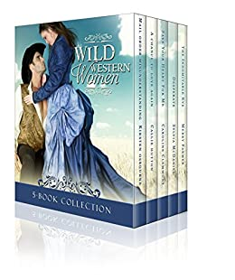 Wild Western Women Boxed Set by [Osbourne, Kirsten, Hutton, Callie, Clemmons, Caroline, McDaniel, Sylvia, Farmer, Merry]