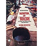 img - for [ Salvation and Suicide: An Interpretation of Jim Jones, the Peoples Temple, and Jonestown (Revised) Religion in North America By ( Author ) Oct-2003 Paperback book / textbook / text book