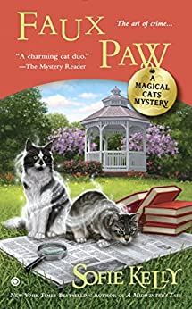 Faux Paw (A Magical Cats Mystery) by [Kelly, Sofie]